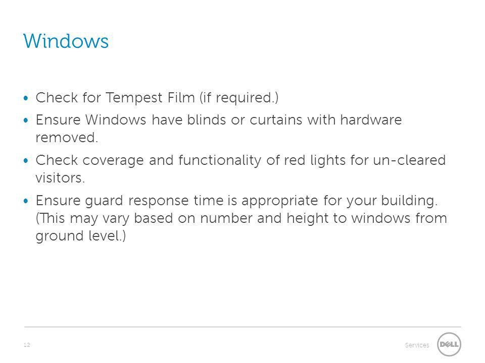Windows Check for Tempest Film (if required.)