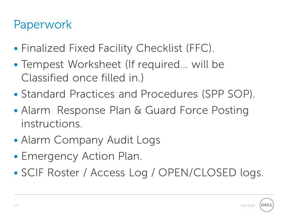 Paperwork Finalized Fixed Facility Checklist (FFC).