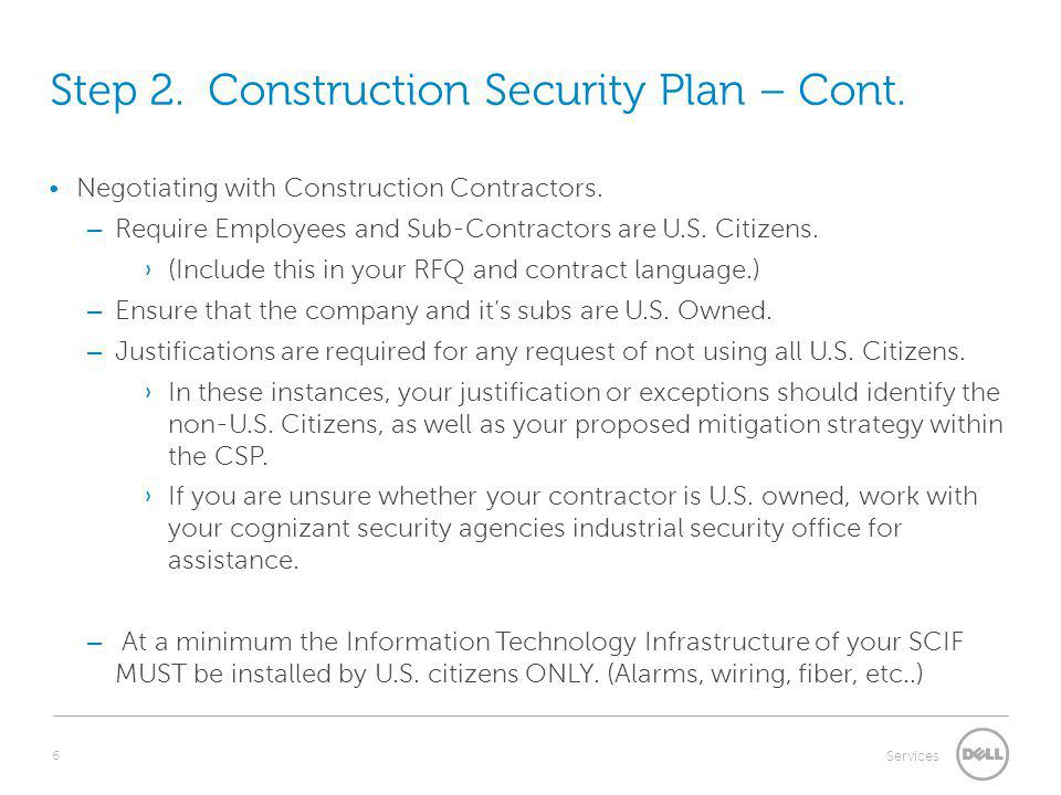 Step 2. Construction Security Plan – Cont.