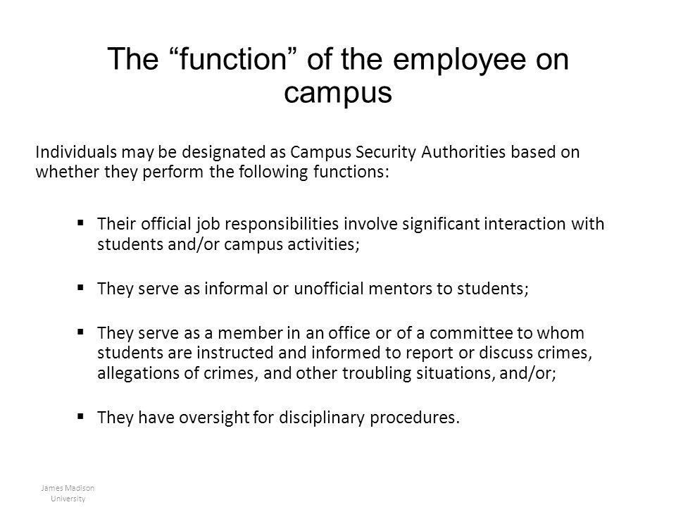 The function of the employee on campus