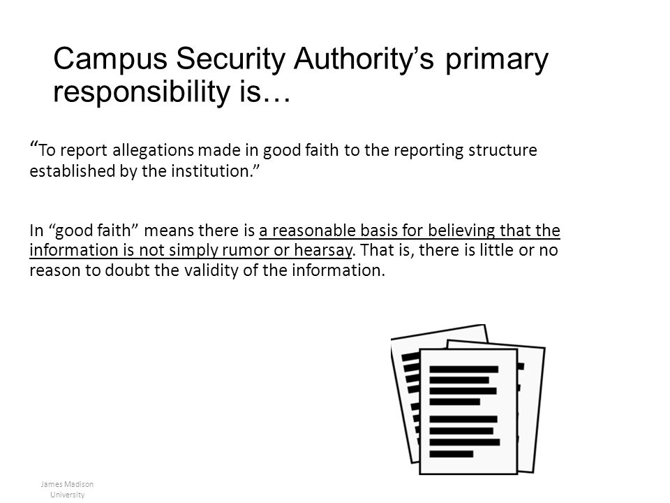 Campus Security Authority's primary responsibility is…