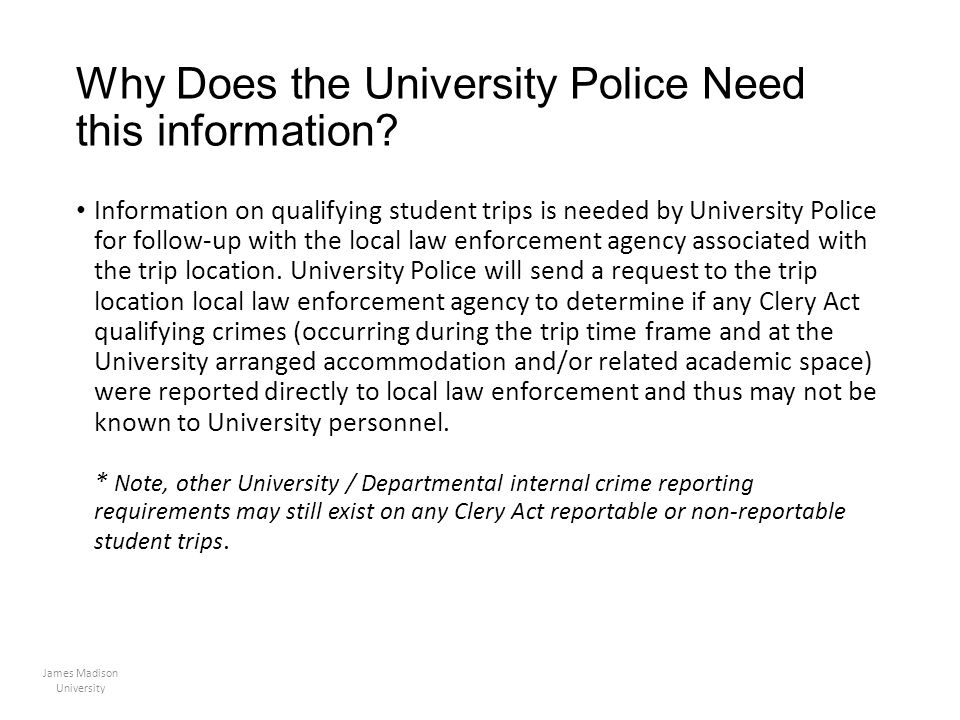 Why Does the University Police Need this information