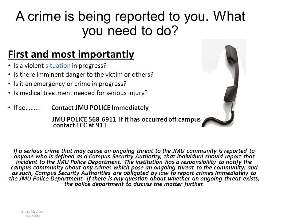 A crime is being reported to you. What you need to do