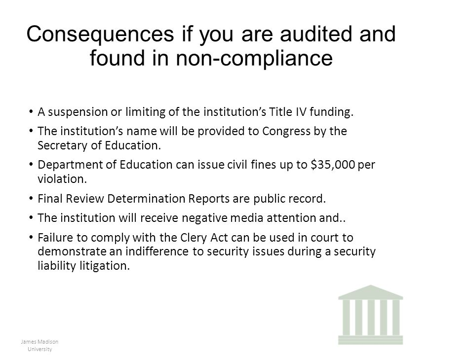 Consequences if you are audited and found in non-compliance