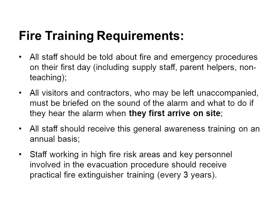Fire Training Requirements: