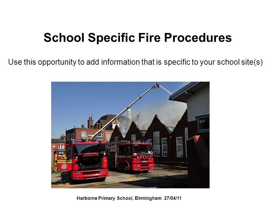 School Specific Fire Procedures