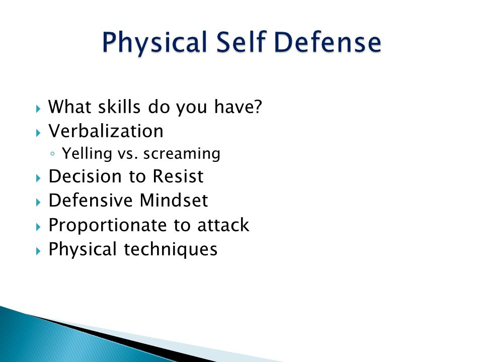 Physical Self Defense What skills do you have Verbalization