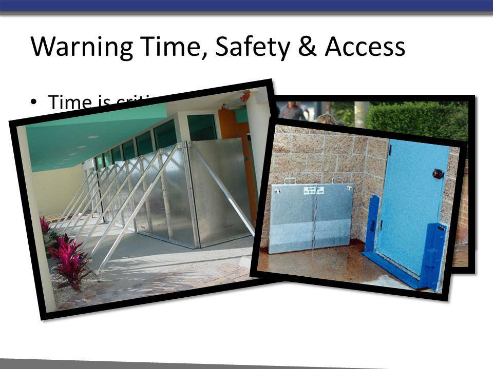 Warning Time, Safety & Access