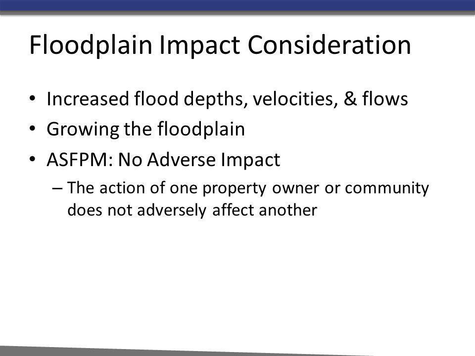 Floodplain Impact Consideration