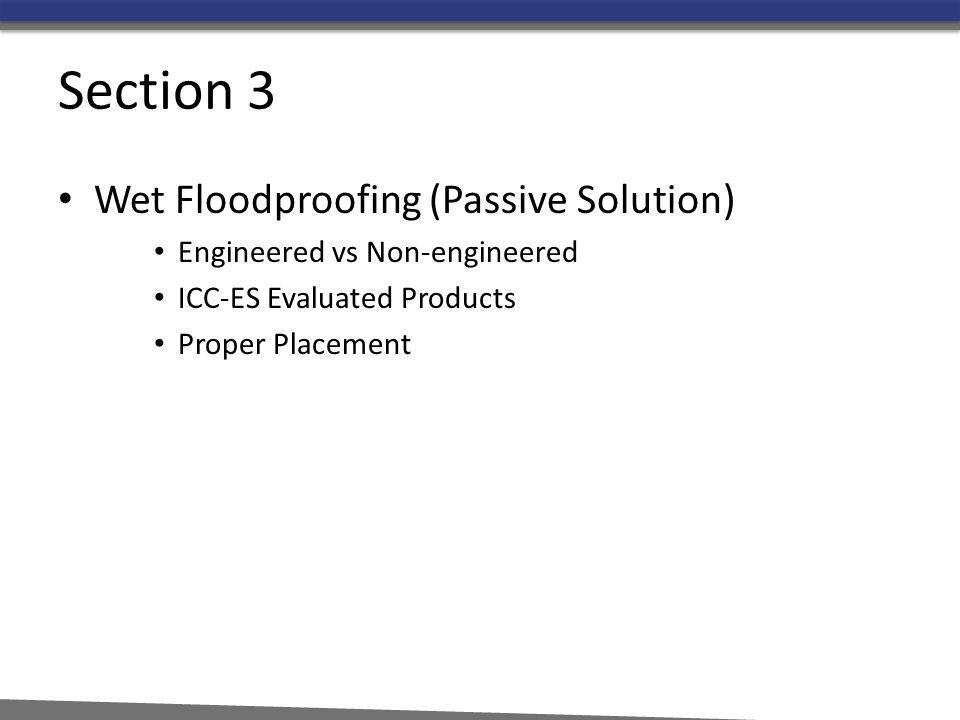 Section 3 Wet Floodproofing (Passive Solution)