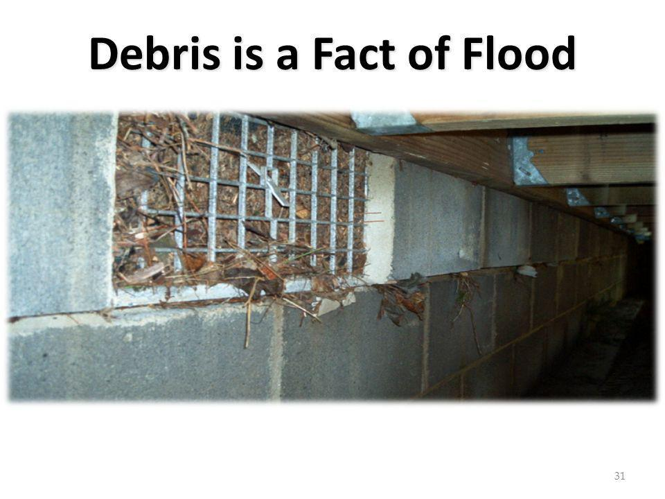 Debris is a Fact of Flood