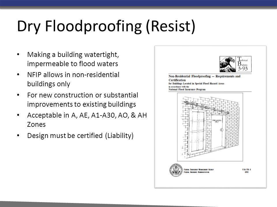 Dry Floodproofing (Resist)