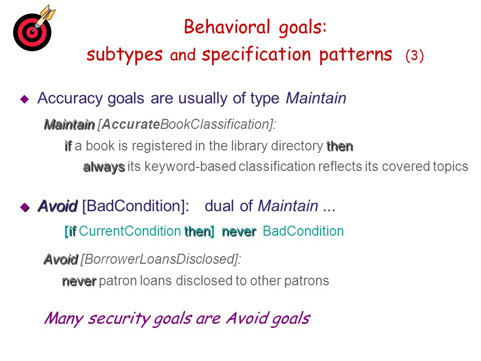 Behavioral goals: subtypes and specification patterns (3)