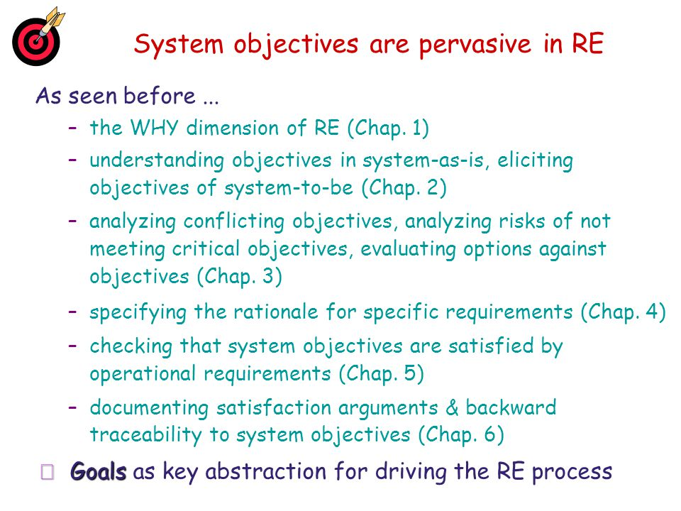System objectives are pervasive in RE