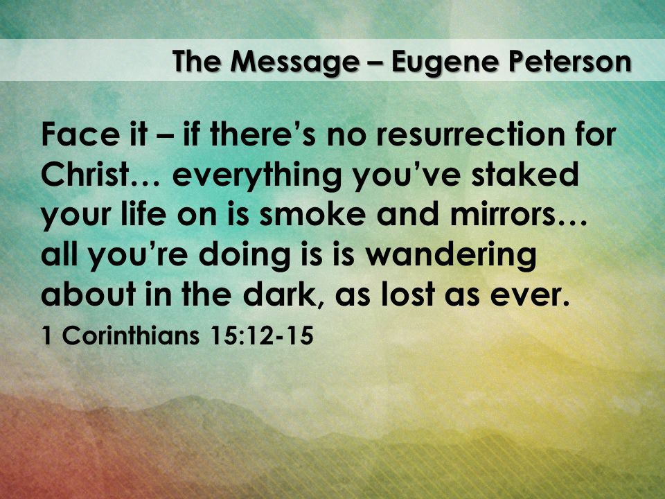 The Message – Eugene Peterson