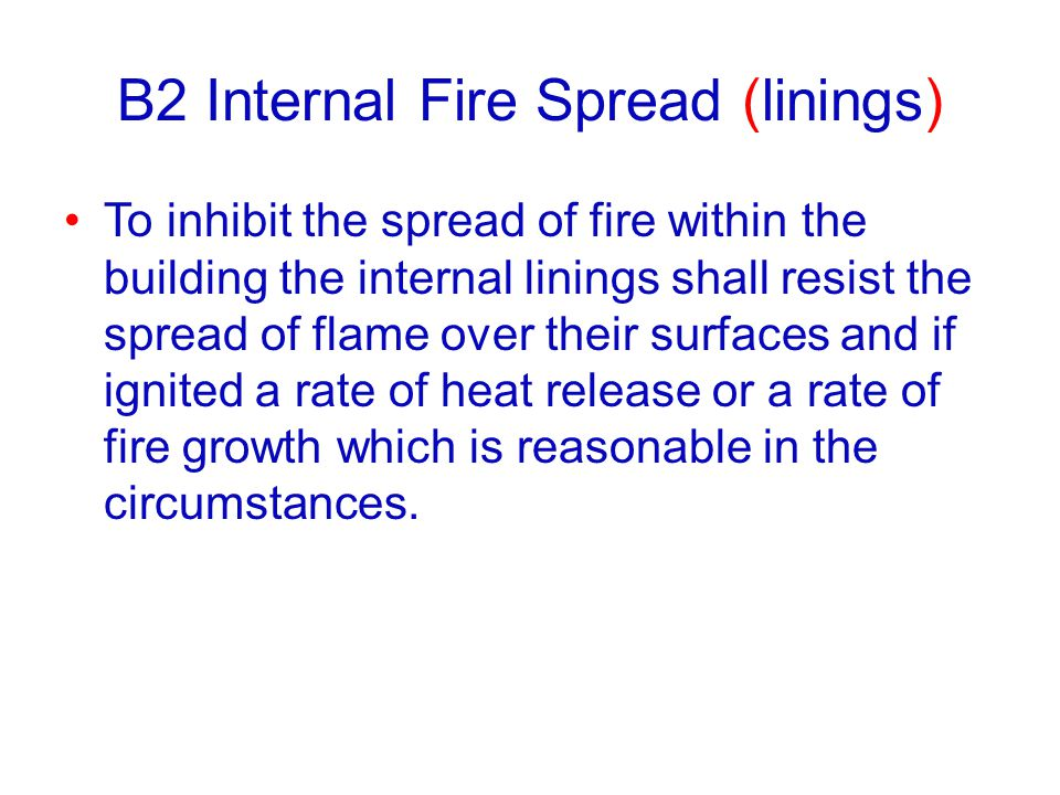 B2 Internal Fire Spread (linings)
