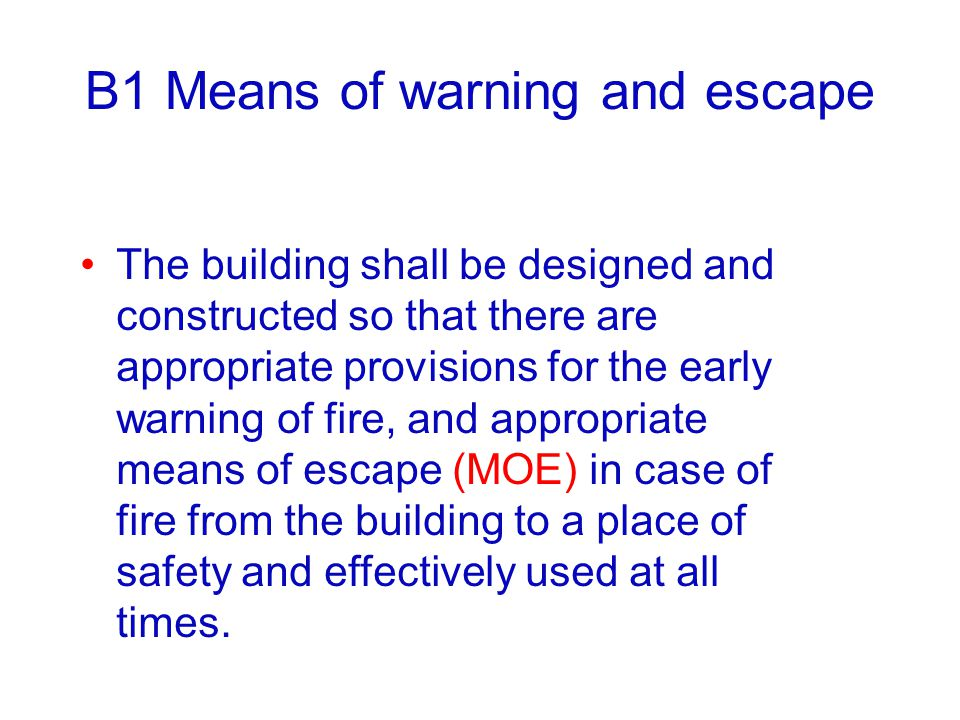 B1 Means of warning and escape
