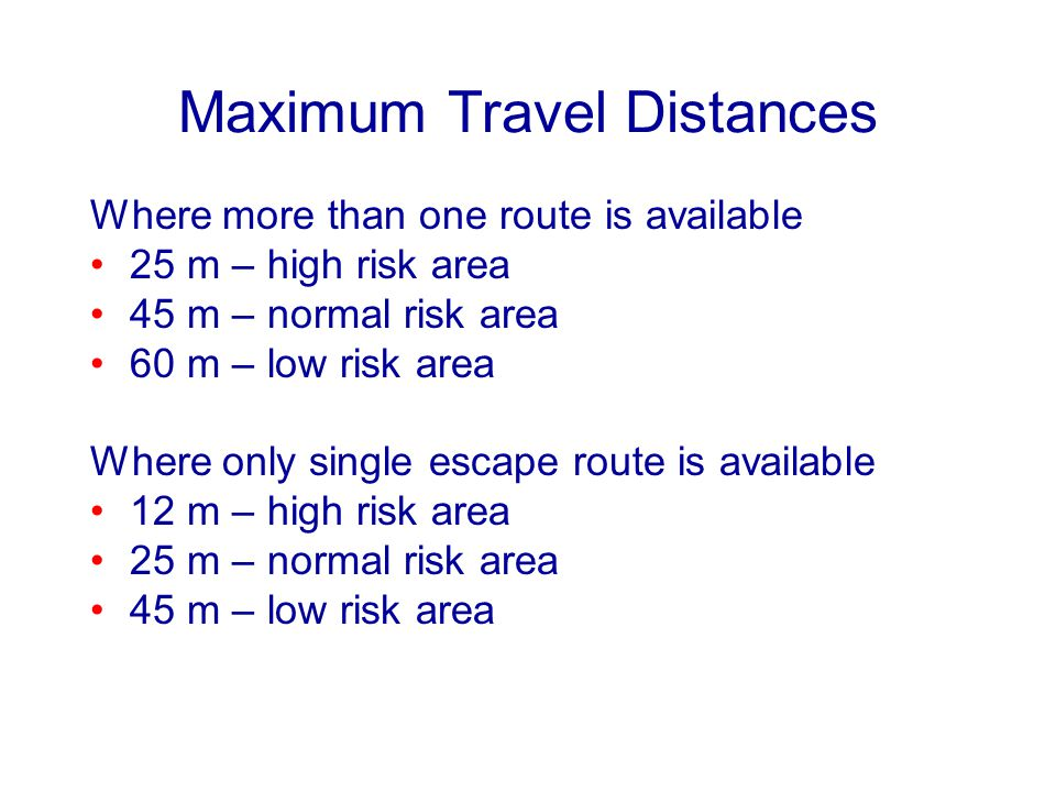Maximum Travel Distances