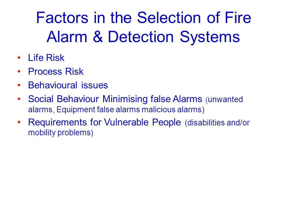 Factors in the Selection of Fire Alarm & Detection Systems