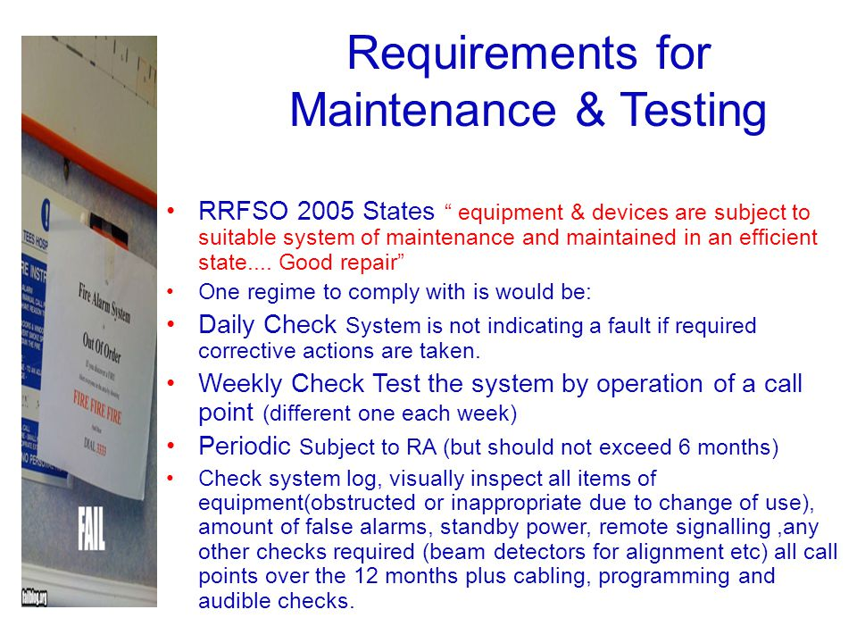 Requirements for Maintenance & Testing