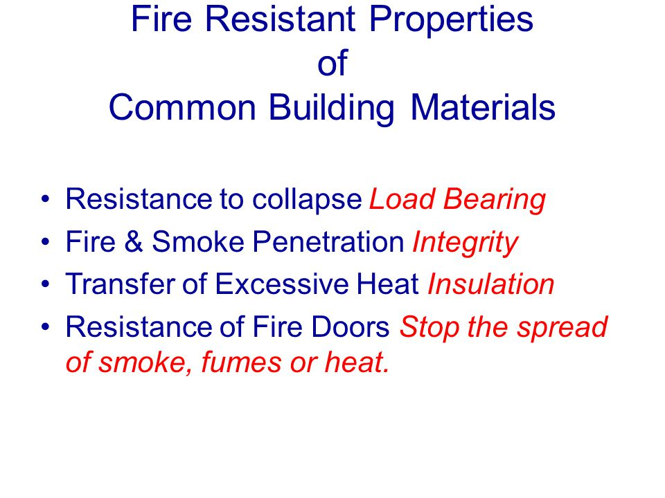 Fire Resistant Properties of Common Building Materials