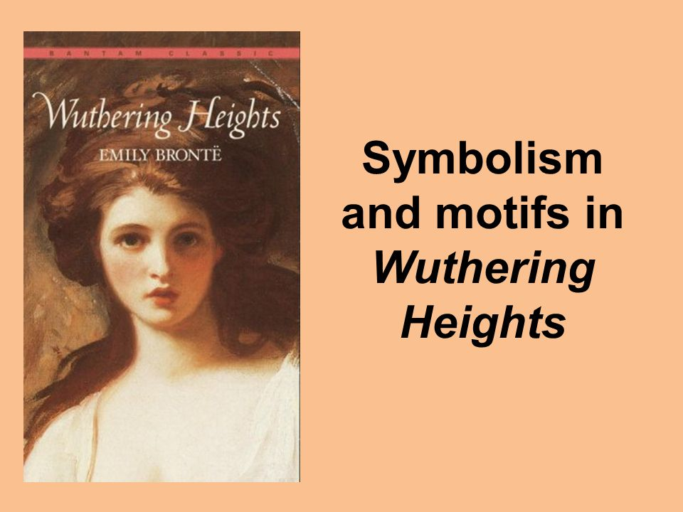 Symbolism and motifs in Wuthering Heights