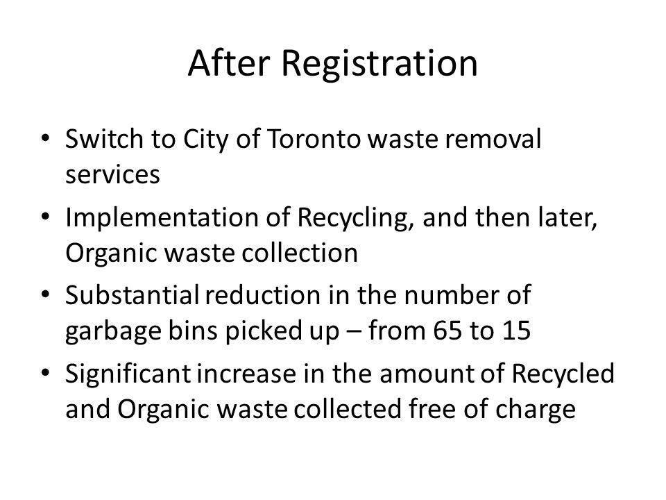 After Registration Switch to City of Toronto waste removal services