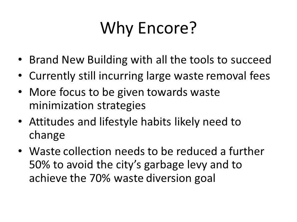 Why Encore Brand New Building with all the tools to succeed