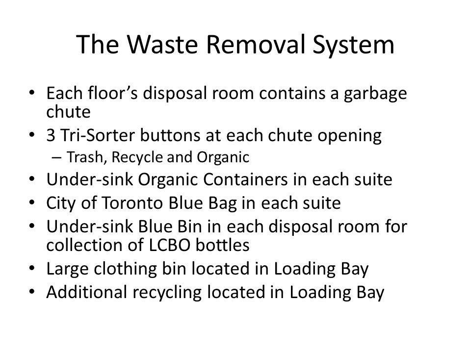 The Waste Removal System