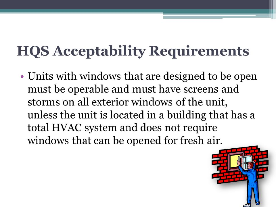 HQS Acceptability Requirements
