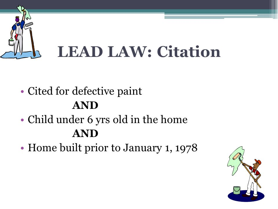 LEAD LAW: Citation Cited for defective paint AND