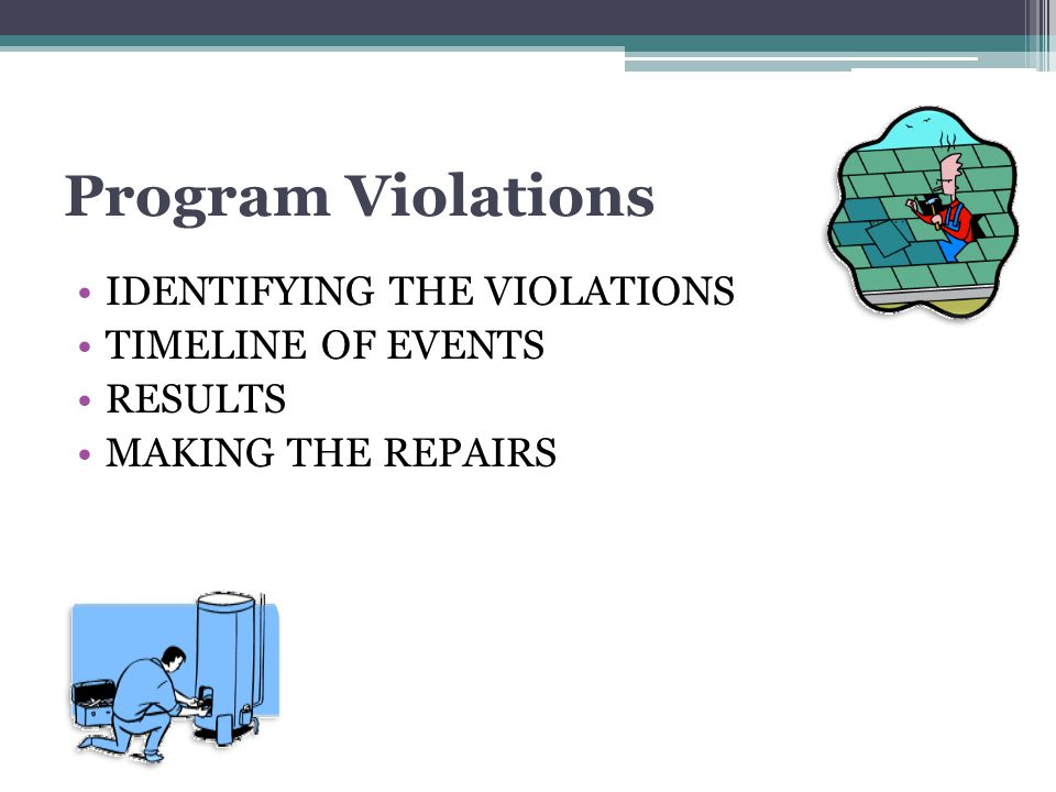 Program Violations IDENTIFYING THE VIOLATIONS TIMELINE OF EVENTS