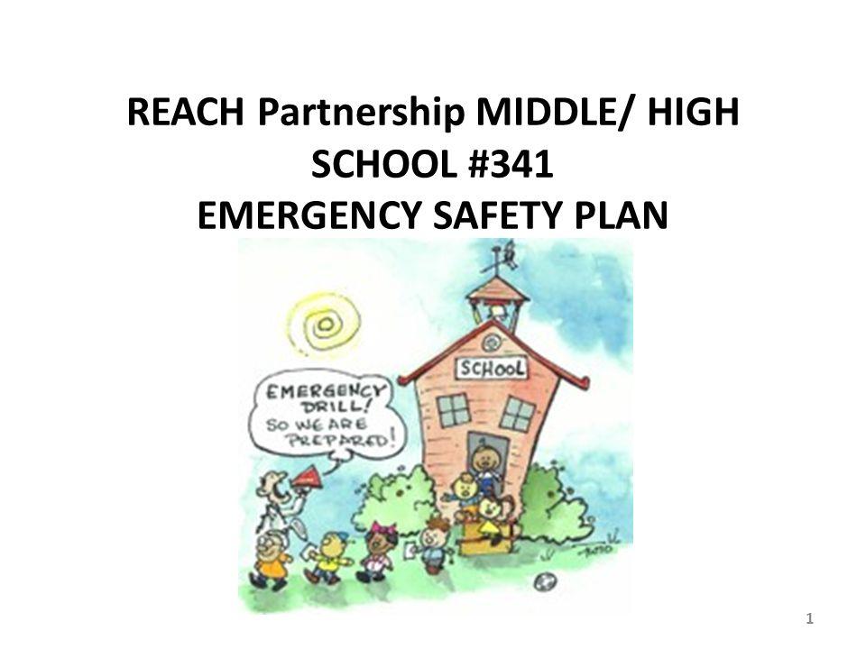 REACH Partnership MIDDLE/ HIGH SCHOOL #341 EMERGENCY SAFETY PLAN