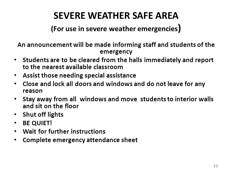 SEVERE WEATHER SAFE AREA (For use in severe weather emergencies)