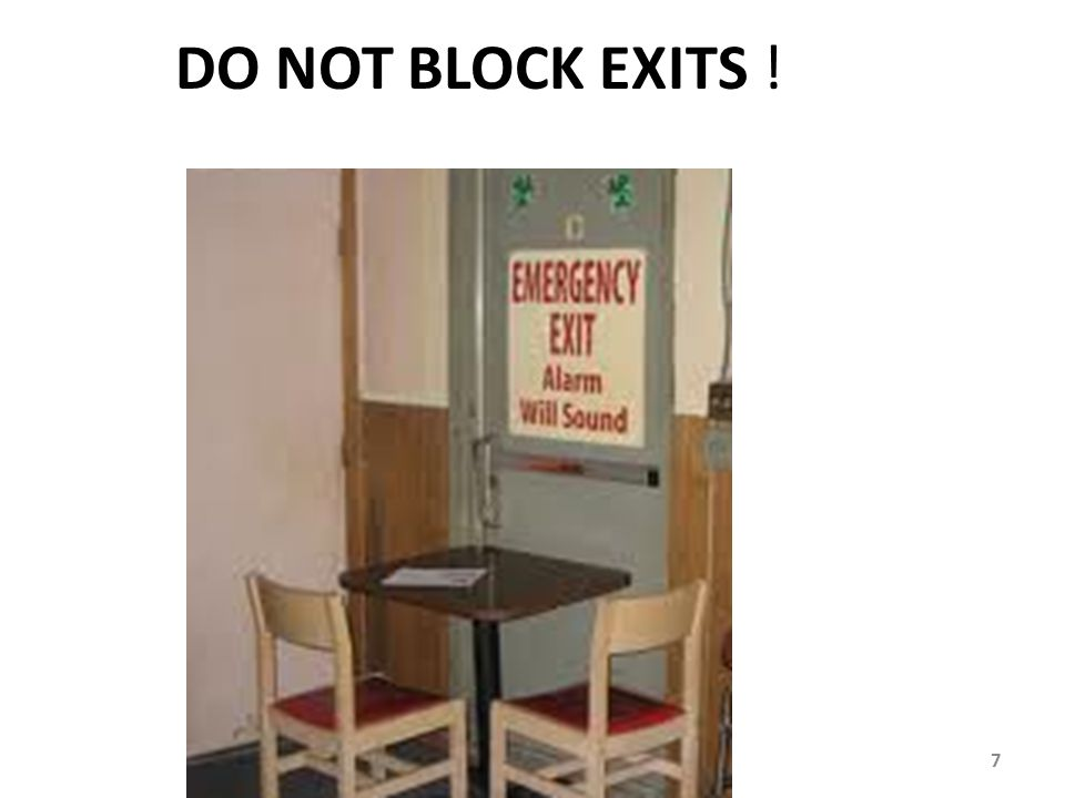 DO NOT BLOCK EXITS !