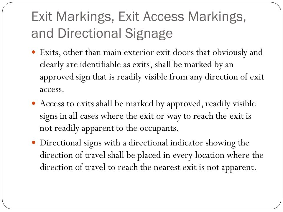 Exit Markings, Exit Access Markings, and Directional Signage