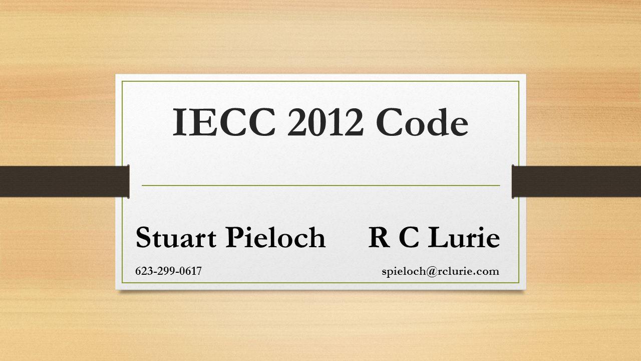 Stuart Pieloch R C Lurie 623-299-0617 spieloch@rclurie.com