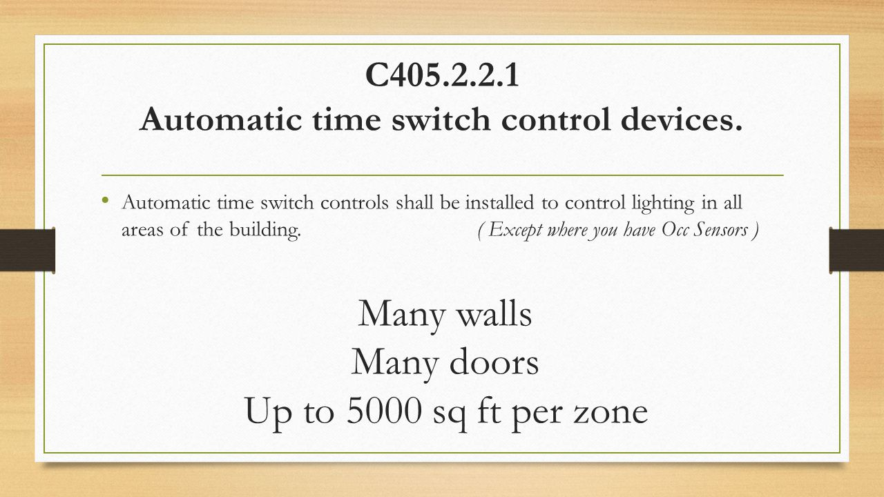 C405.2.2.1 Automatic time switch control devices.