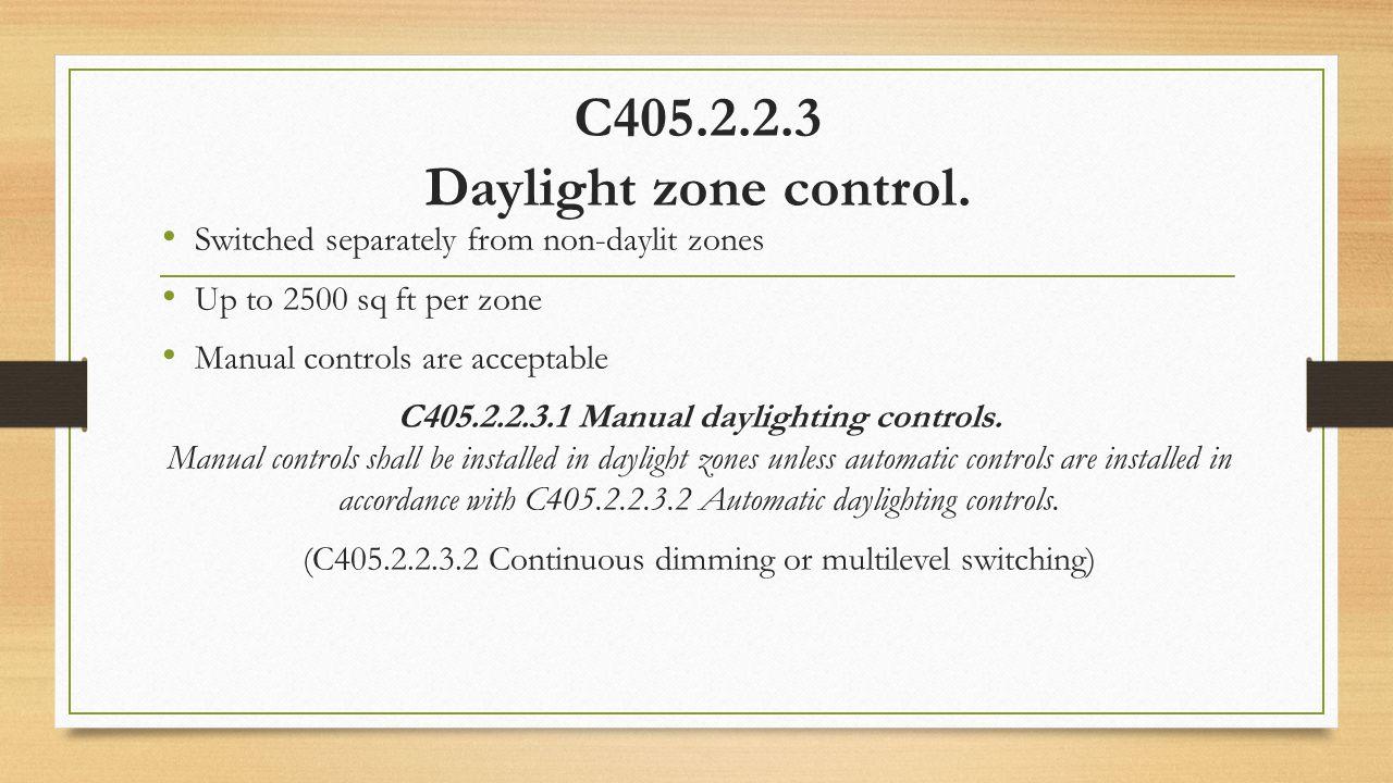 C405.2.2.3 Daylight zone control.