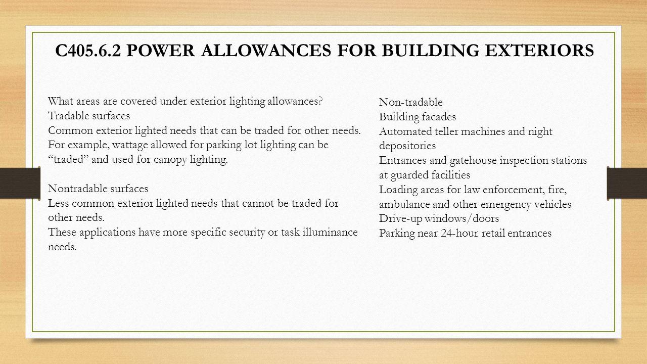 C405.6.2 POWER ALLOWANCES FOR BUILDING EXTERIORS