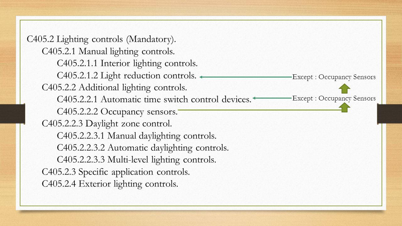 C405.2 Lighting controls (Mandatory).