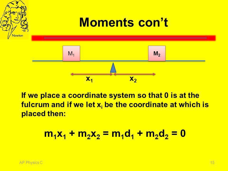 Moments con't M1. M2. x1. x2.