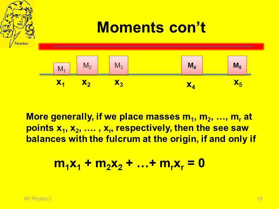 Moments con't M1. M4. x1. x4. M2. M3. x2. x3. M5. x5.