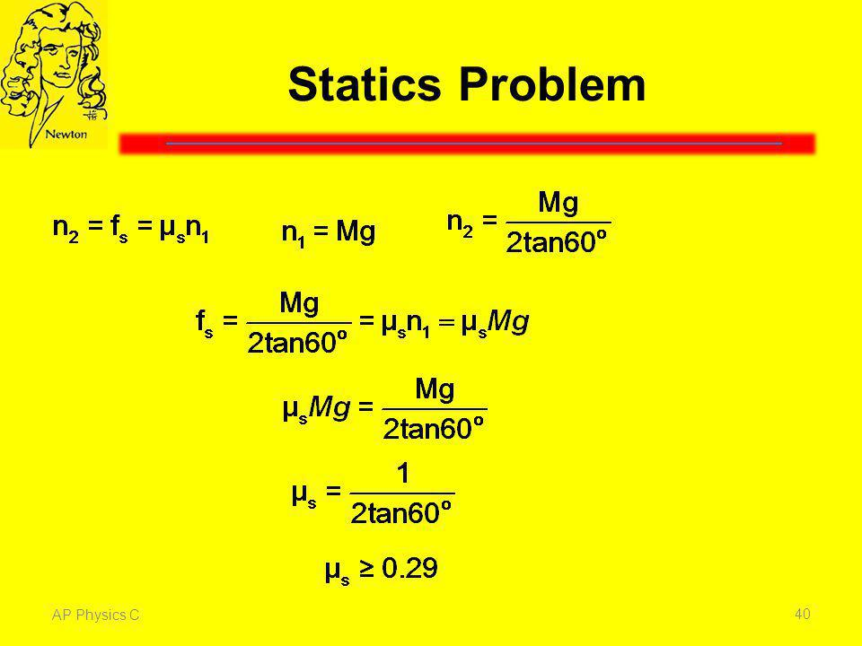 Statics Problem From the previous slide we have three equations and three unknowns. Click.