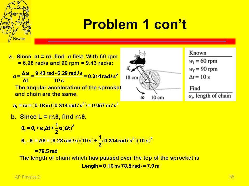Problem 1 con't b. Since L = r∆θ, find r∆θ.