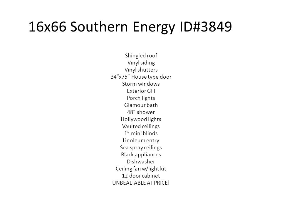 16x66 Southern Energy ID#3849