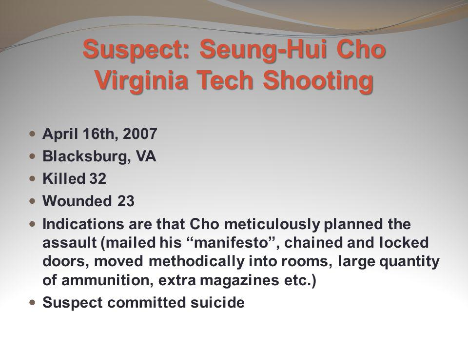 Suspect: Seung-Hui Cho Virginia Tech Shooting