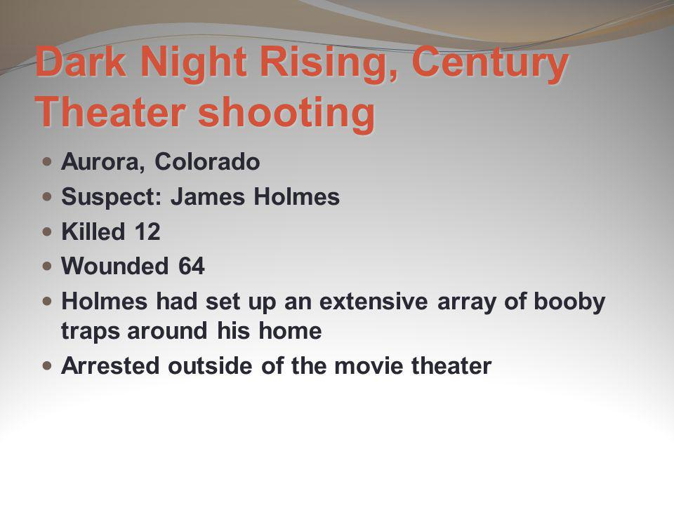 Dark Night Rising, Century Theater shooting