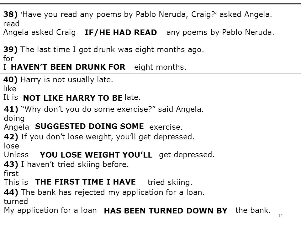 38) 'Have you read any poems by Pablo Neruda, Craig. ' asked Angela