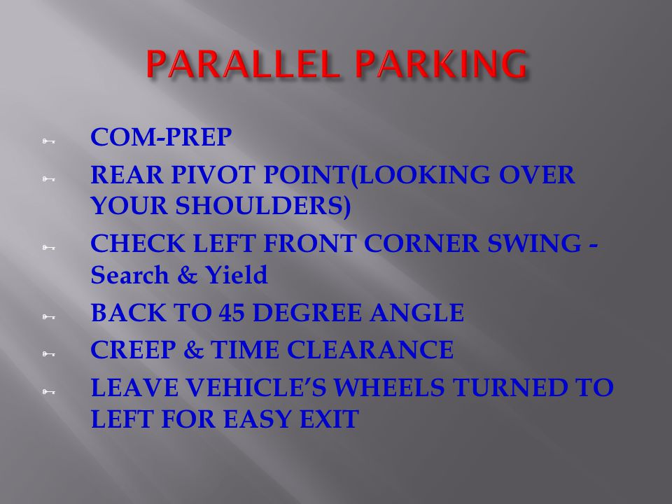 PARALLEL PARKING COM-PREP